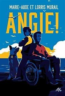 Angie ! par Marie-Aude Murail