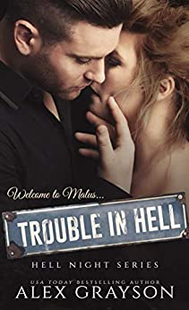 Trouble in Hell (Hell Night Series, Book One) by [Alex Grayson, Ultra Editing]