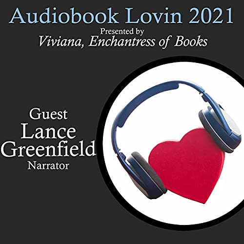 Audiobook Lovin' 2021 - Narrator Lance Greenfield Podcast By  cover art