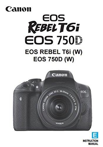 Canon EOS Rebel T6i EOS 750D Instructions Manual Booklet