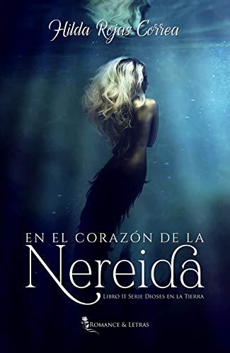 En el corazón de la nereida de Hilda Rojas Correa