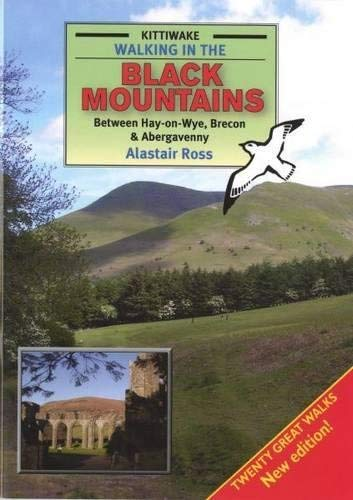 [Walking in the Black Mountains Between Hay-on-Wye, Brecon and Abergavenny] [By: Ross,...
