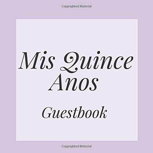 Mis Quince Anos Guestbook: Lilac Purple Lavender Happy Birthday Event Signing Celebration Guest Visitor Book w/Photo Space Gift Log Party Reception ... for Special Sweet Memories - Unique Idea
