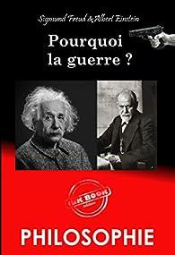 Pourquoi la guerre ? par Sigmund Freud
