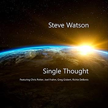 Single Thought (feat. Chris Potter, Joel Frahm, Greg Gisbert & Richie Debonis)