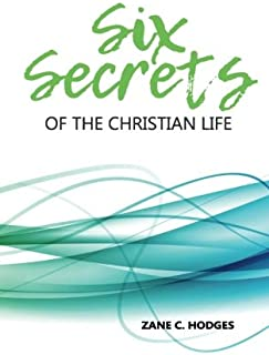 Six Secrets of the Christian Life
