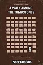 Notebook: No341 My Walk Among The Tombstones Minimal Movie Poster , Journal for Writing, College Ruled Size 6