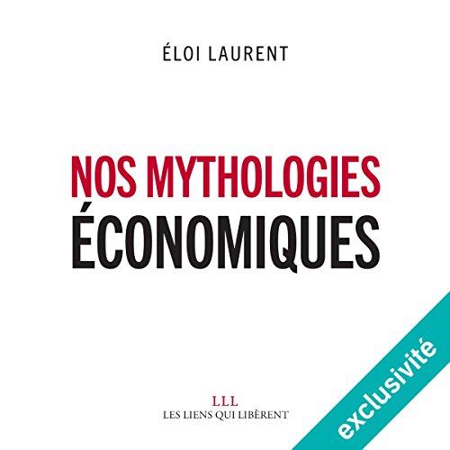Nos mythologies économiques cover art