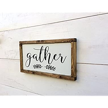 Handmade Wooden Gather Sign White with Black Lettering and Solid Wood Frame, 3 Sizes