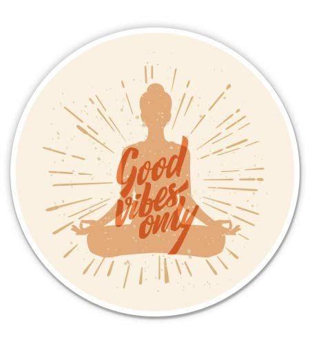 GT Graphics Express Good Vibes Only Yoga - 3' Vinyl Sticker - for Car Laptop I-Pad Phone Helmet Hard Hat - Waterproof Decal