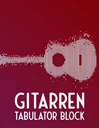 Gitarren Tabulator Block: Leere Tabs und Akkorde - Große Lineatur - Musik Schreibheft - Leere Notensysteme - Tabulator und Akkord Notenblock - Ca. DIN A6