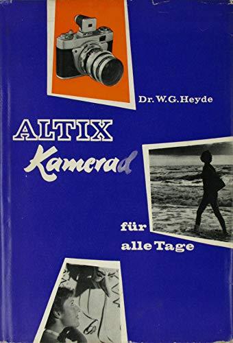 Altix. Kamera für alle Tage.
