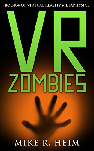 VR Zombies: Book Four of Virtual Reality Metaphysics (English Edition)