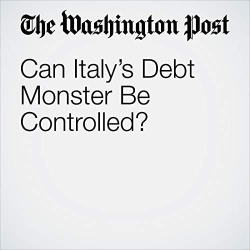 Can Italy's Debt Monster Be Controlled? copertina