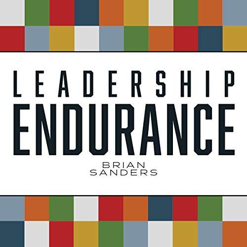 Leadership Endurance audiobook cover art
