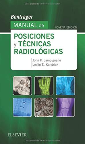 Bontrager. Manual de posiciones y técnicas radiológicas - 9ª edición