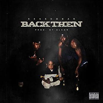 Back Then (feat. Shon Gentle)