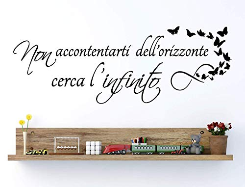 Adesivi Murali Frasi in italiano per Muro Citazioni Wall Sticker non accontentarti dell'orizzonte cerca infinito decorazione da muro camera da letto scritta adesiva per pareti casa home 100 X 42 CM