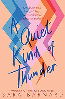 A Quiet Kind of Thunder by [Sara Barnard]