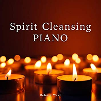 Spirit Cleansing Piano