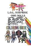 L.O.L. Surprise OMG dolls Coloring Book