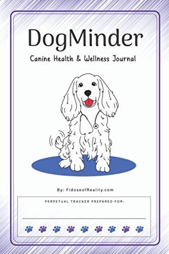 DogMinder: Canine Health & Wellness Journal
