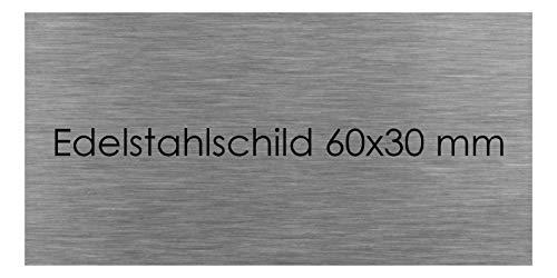 Türschild Edelstahl mit Lasergravur Namenschild Schild selbstklebend Büroschild (60 X 30 mm) Klingelplatte Klingelschild Briefkastenschild Briefkasten