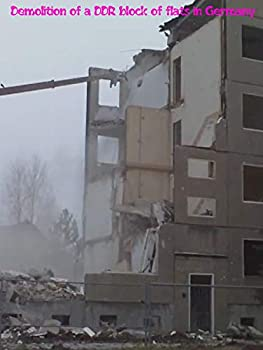 Demolition of a DDR block of flats in Germany