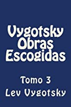 Vygotsky Obras Escogidas: Tomo 3
