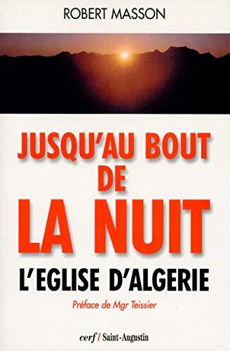 Jusqu'au bout de la nuit : l'église d'Algérie