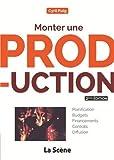 Monter une production - Guide pratique à destination des chargés de production