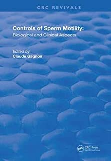 Controls of Serm Motility: Biological and Clinical Aspects (Routledge Revivals)