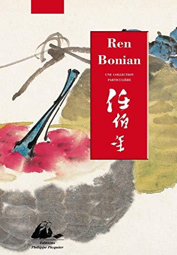 Ren Bonian - Une collection particulière