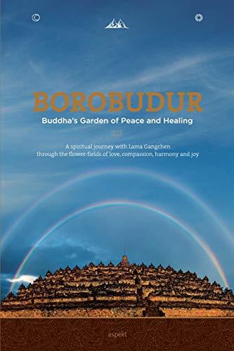 Borobudur: Buddha's Garden of Peace and Healing
