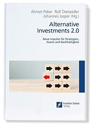 Alternative Investments 2.0: Neue Impulse für Strategien, Assets und Nachhaltigkeit
