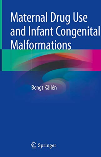 Maternal Drug Use and Infant Congenital Malformations