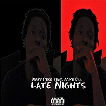 Late Nights (feat. Mike Bill)