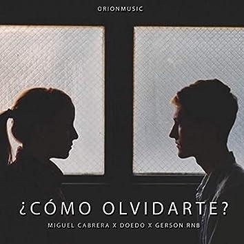 Como Olvidarte (feat. Doedo & Gerson Rnb)