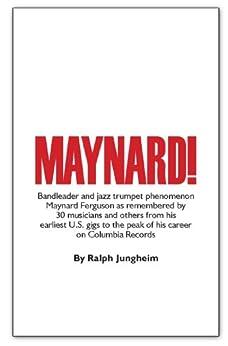 [Ralph Jungheim]のMaynard! (English Edition)