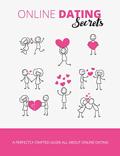 Online Dating Secrets (English Edition)