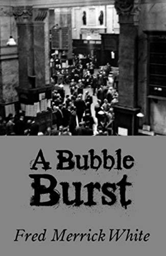 A Bubble Burst (English Edition)