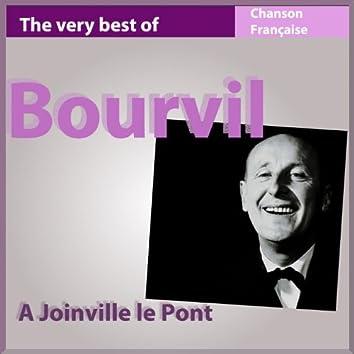The Very Best of Bourvil: À Joinville le Pont (Chanson française)