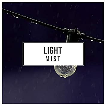 # Light Mist