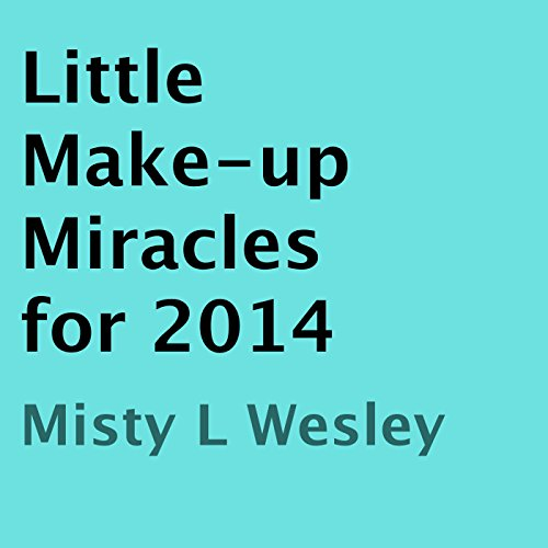 Little Make-up Miracles for 2014 audiobook cover art