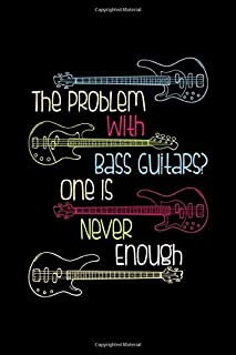 The Problem With Bass Guitars One Is Never Enough: Notebook graph paper 120 pages 6x9 perfect as math book, sketchbook, workbook, diary ideal as a gift for guitarists and guitar fans