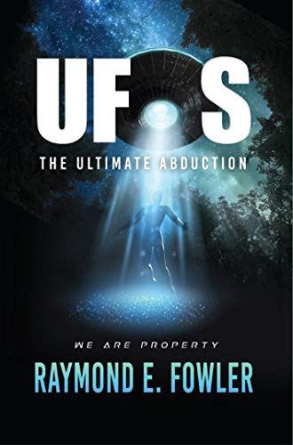 UFOs: The Ultimate Abduction