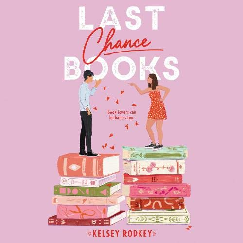 Last Chance Books Audiobook By Kelsey Rodkey cover art