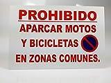 Cartel de metal de 30x20 cm Prohibido aparcar motos y bicicletas en zonas comunes. No estacionar o aparcar en el portal del edificio, No aparcar patinetes