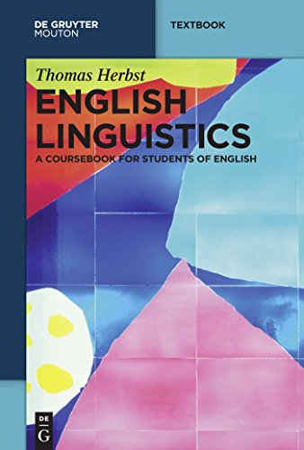 English Linguistics: A Coursebook for Students of English (Mouton Textbook) (English Edition)