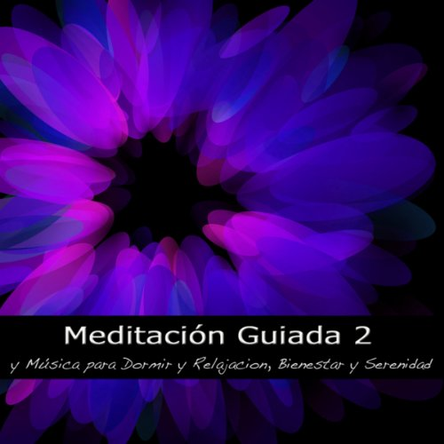 Meditación Guiada y Música para Dormir, Relajacion Mental y Serenidad